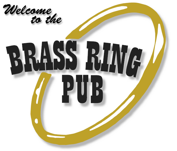 Welcome to the Brass Ring Pub on-line